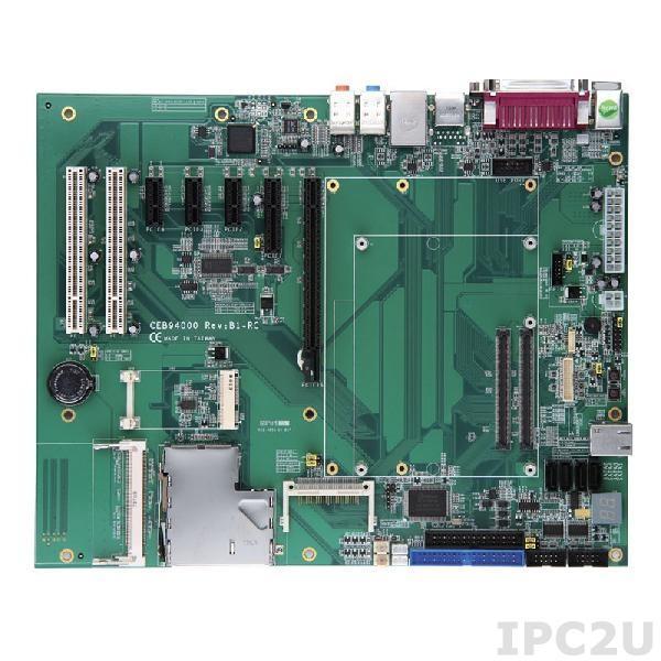 CEB94000VEA Базовая плата для модулей COM Express Type-I/II с VGA, LVDS, 1xIDE, FDD, 2xPS/2, 2xCOM, LPT, 4xSATA, GLAN, Audio, 6xUSB, 1xPCIex16, 1xPCIex4 or 3xPCIex1, 2xPCI, 1xEC,1xPCIe mini,1xminiPCI, ATX